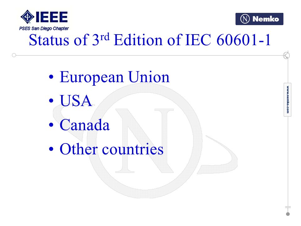 Status of 3rd Edition of IEC 60601-1