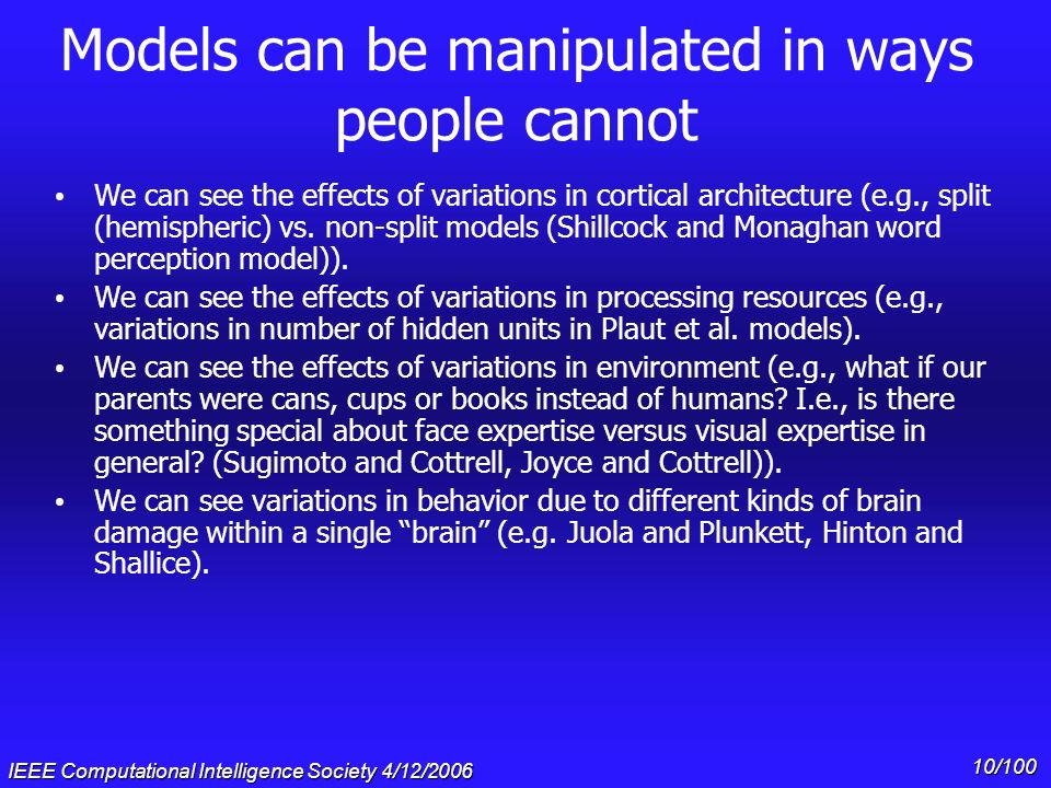 Models can be manipulated in ways people cannot
