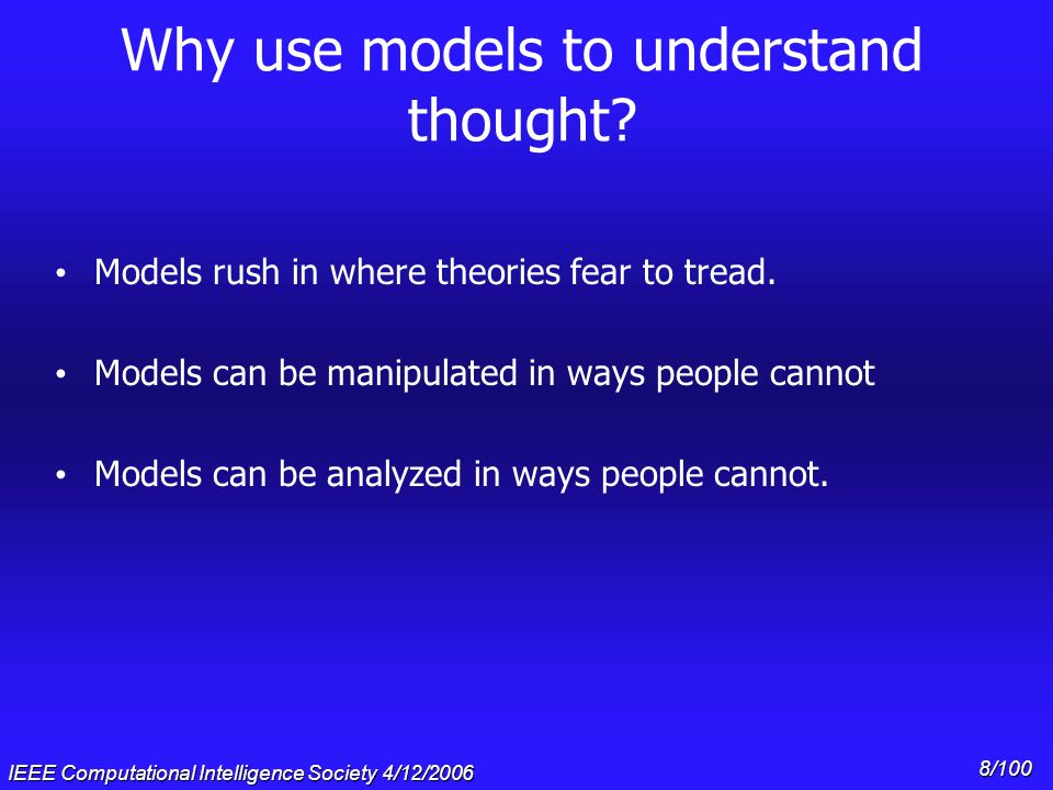 Why use models to understand thought