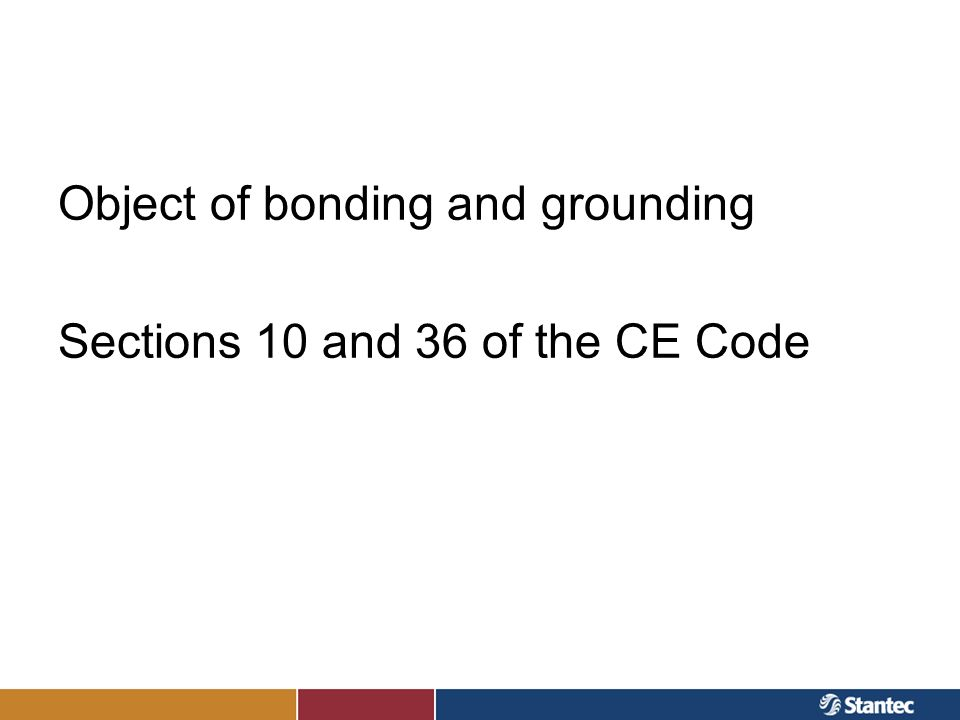 Object of bonding and grounding