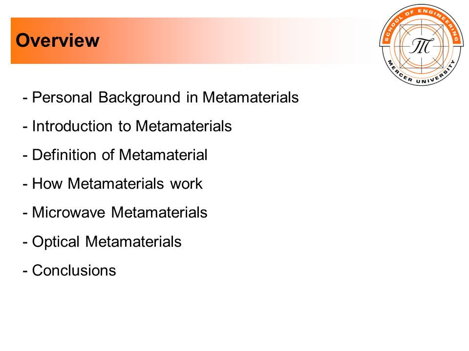 Overview - Personal Background in Metamaterials
