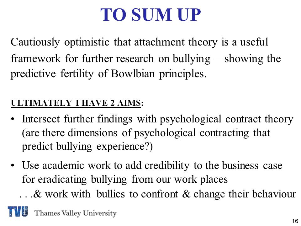 ATTACHMENT THEORY AND BULLYING IN BUSINESS - ppt video online download