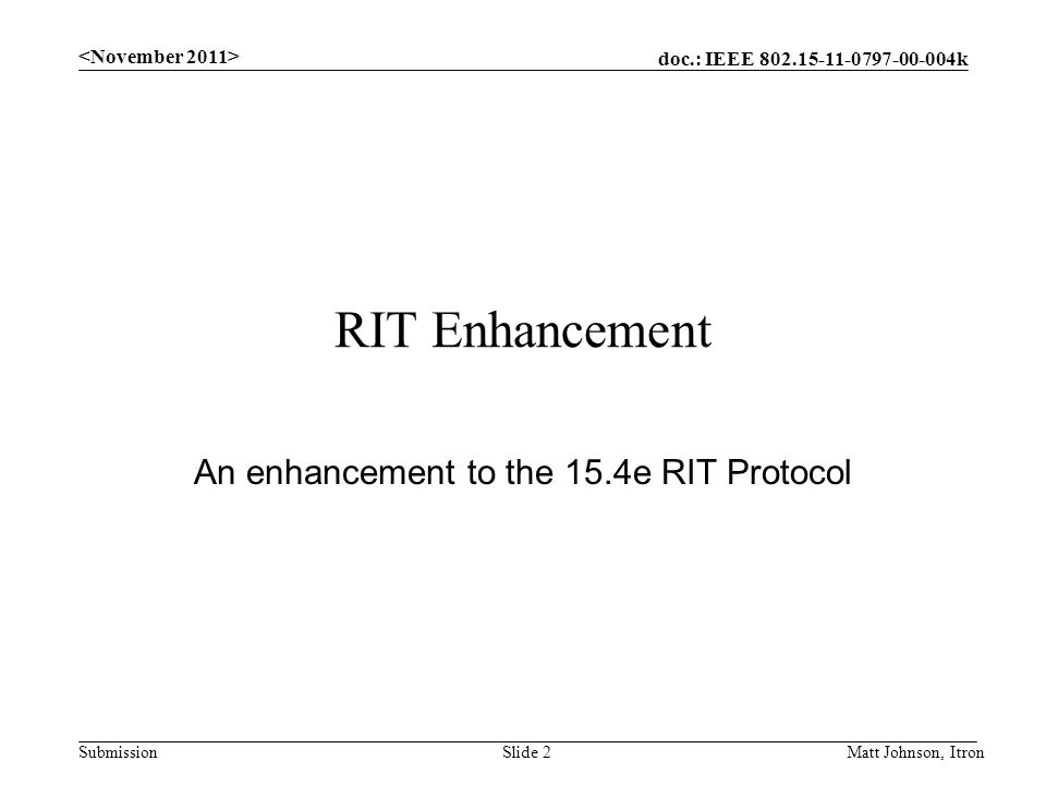 An enhancement to the 15.4e RIT Protocol