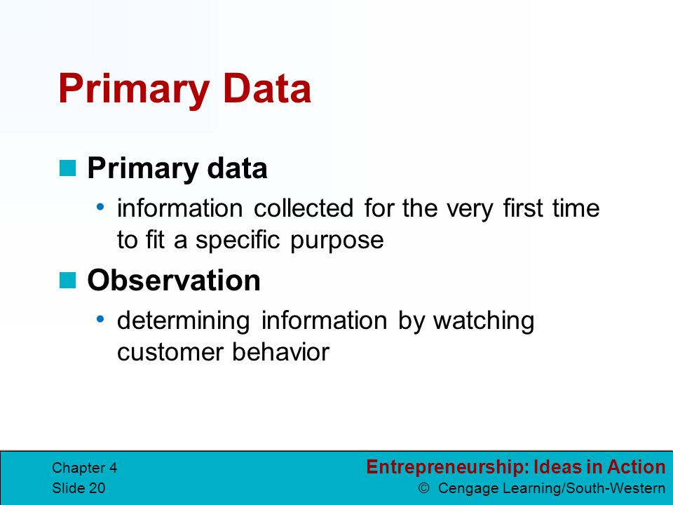 Primary Data Primary data Observation