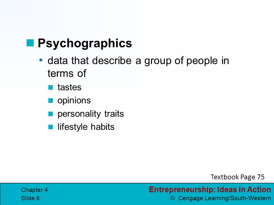 Psychographics data that describe a group of people in terms of tastes