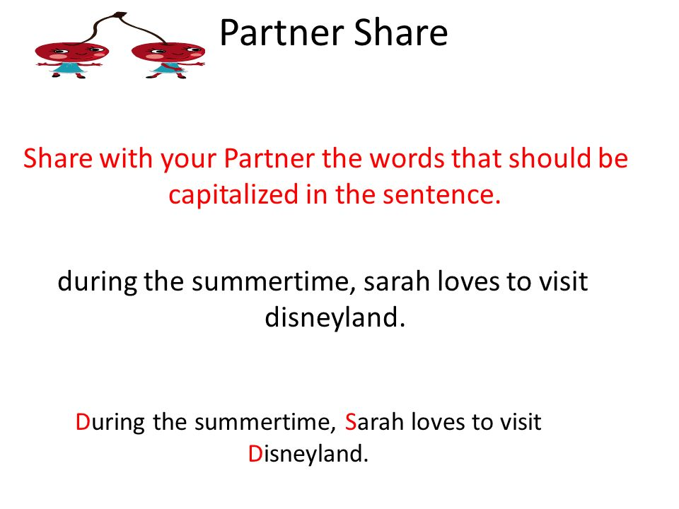 During the summertime, Sarah loves to visit Disneyland.