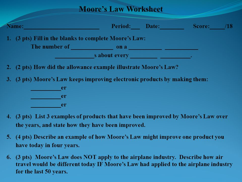 So What If We Apply Moores Law To >> 2 6 Moore S Law U2c6 Ppt Download