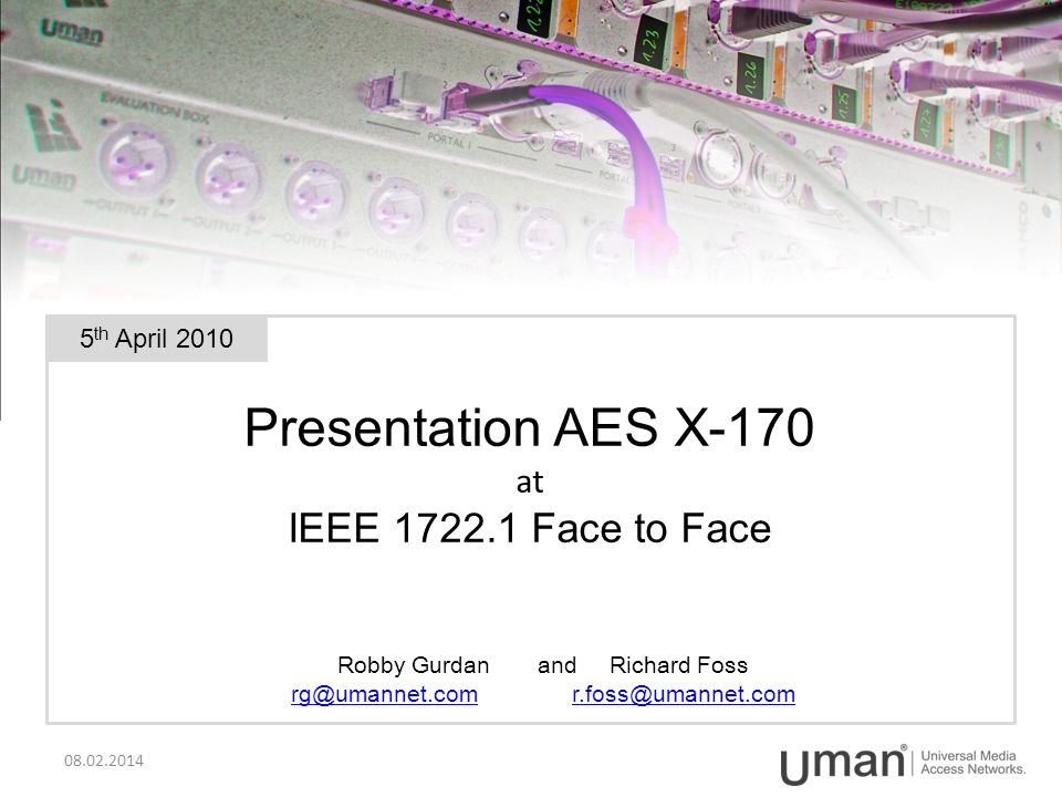 Presentation AES X-170 at IEEE 1722.1 Face to Face