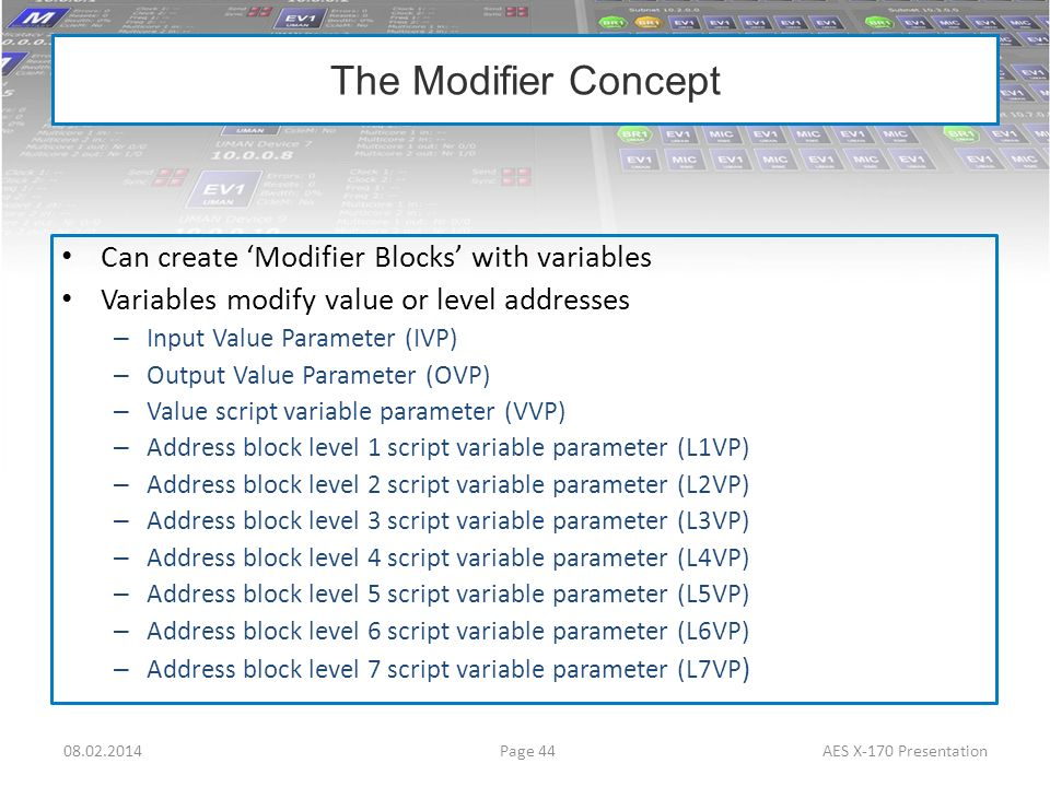 The Modifier Concept Can create 'Modifier Blocks' with variables