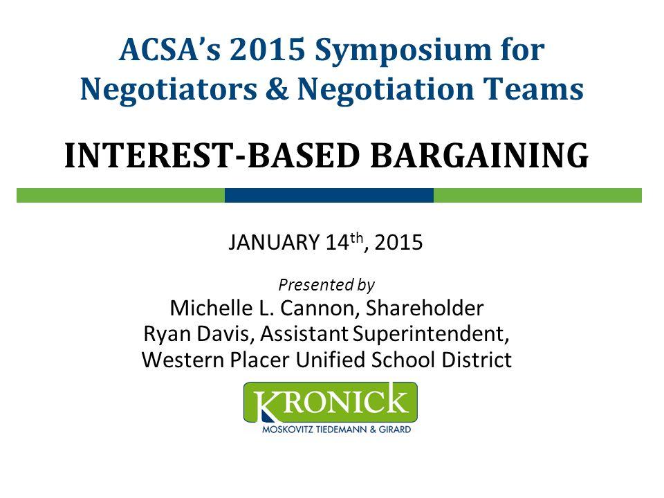 ACSA's 2015 Symposium for Negotiators & Negotiation Teams - ppt download