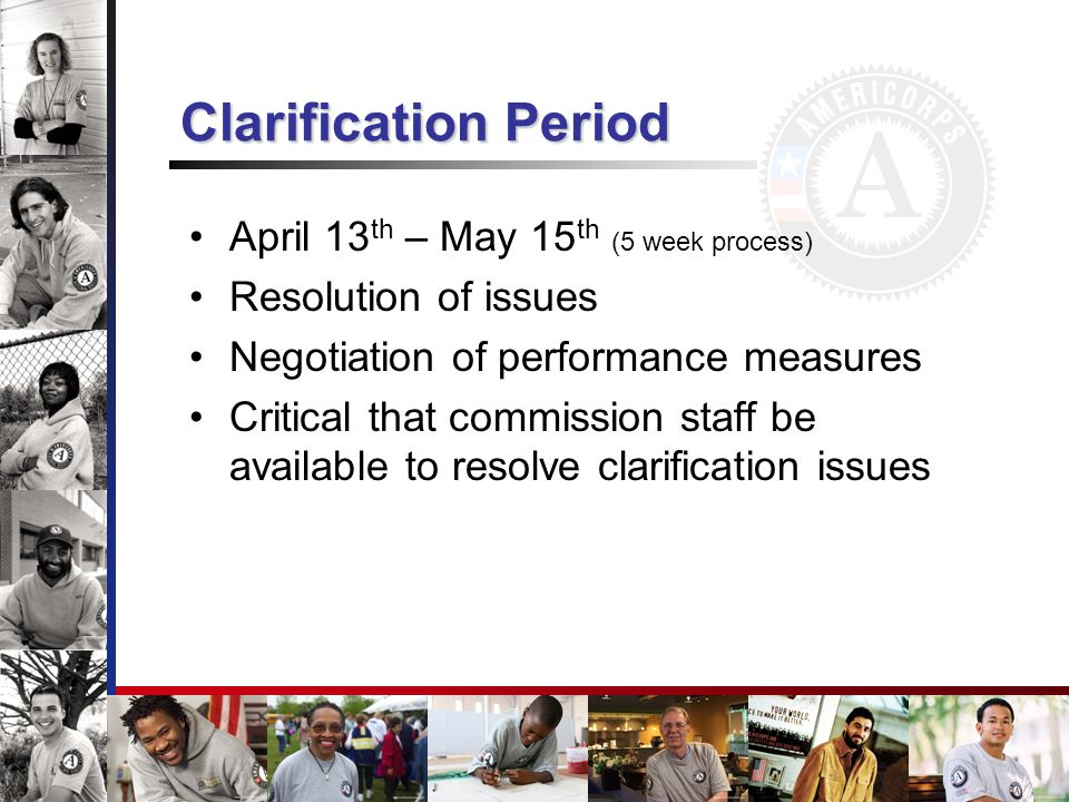 Clarification Period April 13th – May 15th (5 week process)