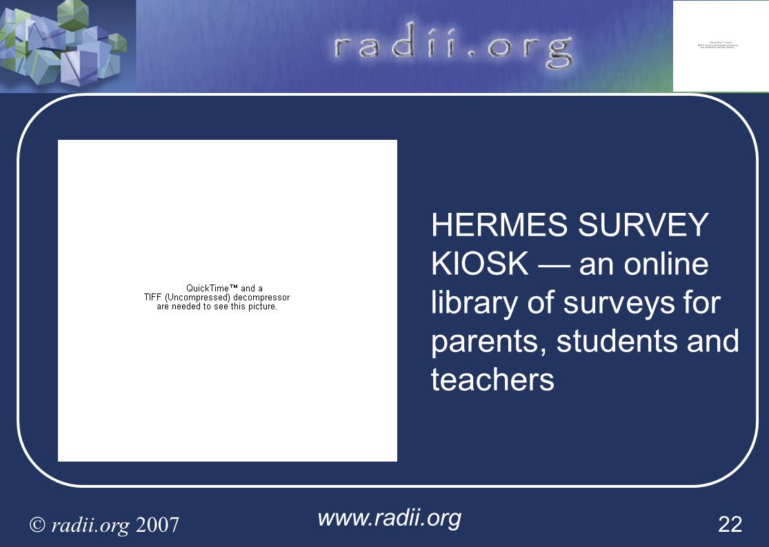 HERMES SURVEY KIOSK — an online library of surveys for parents, students and teachers