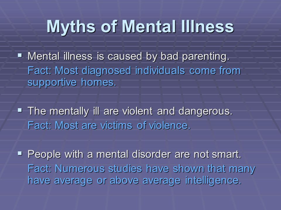 Myths of Mental Illness