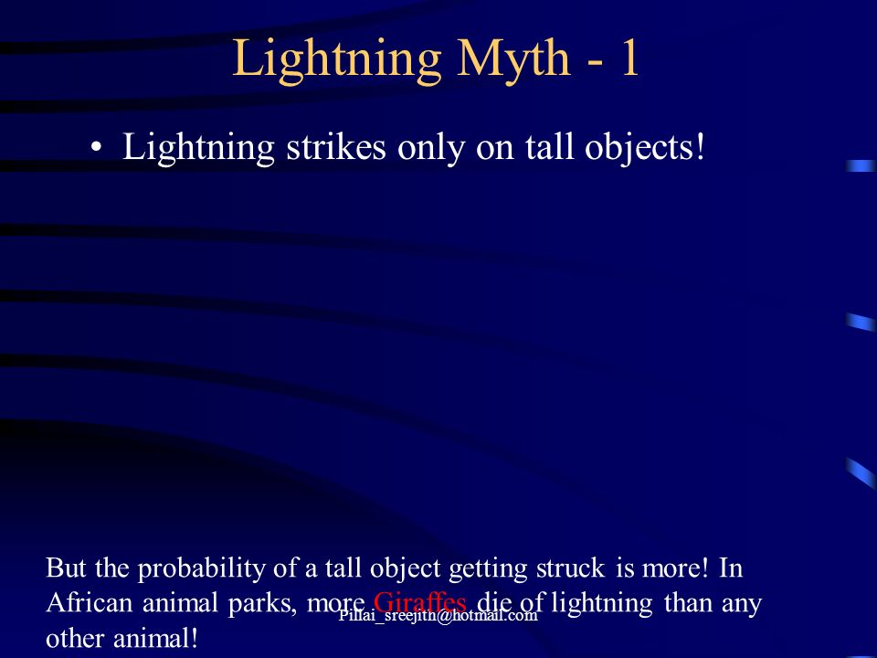 Lightning Myth - 1 Lightning strikes only on tall objects!