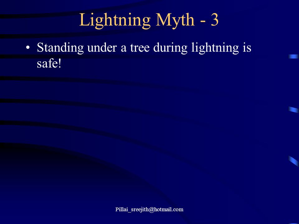 Lightning Myth - 3 Standing under a tree during lightning is safe!