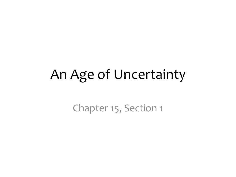 an age of uncertainty chapter 15 section ppt download rh slideplayer com guided reading postwar uncertainty answer key
