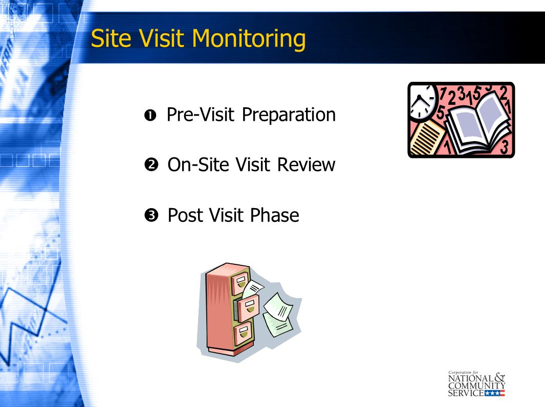 Site Visit Monitoring On-Site Visit Review Post Visit Phase