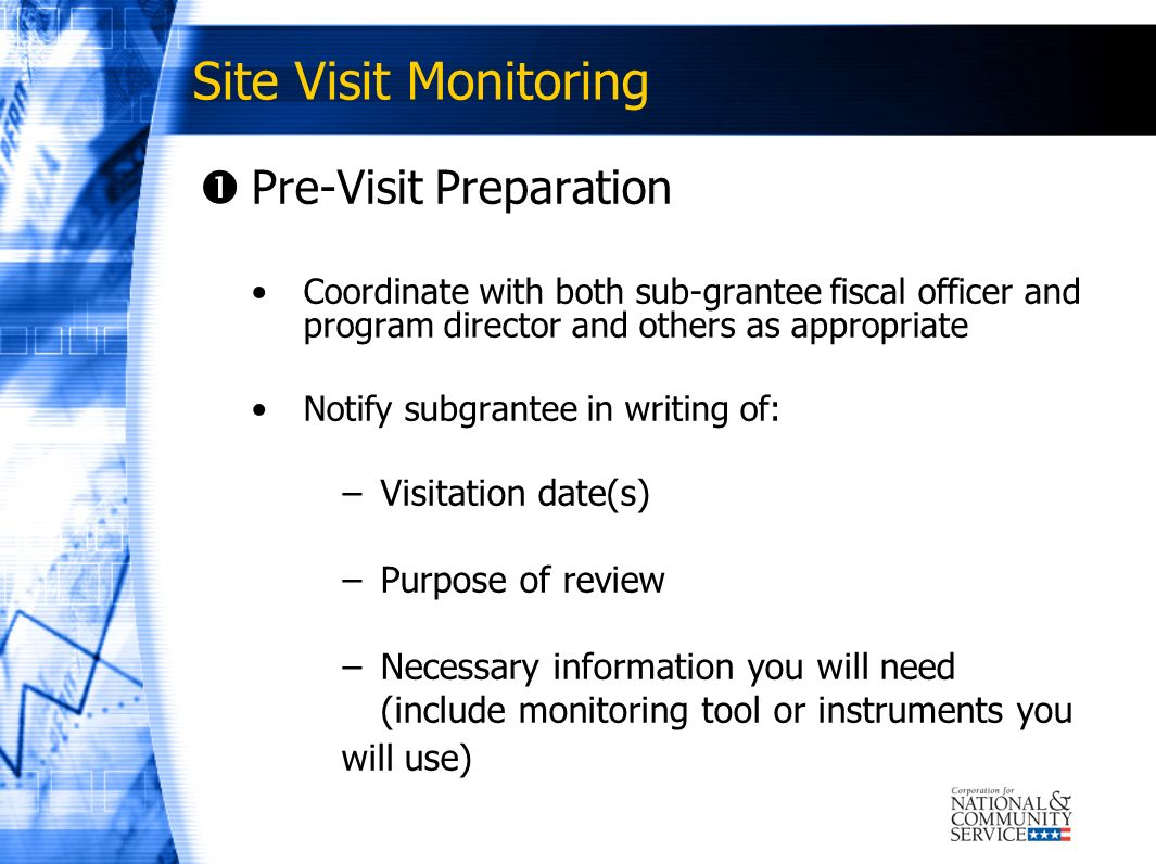 Site Visit Monitoring Pre-Visit Preparation Visitation date(s)