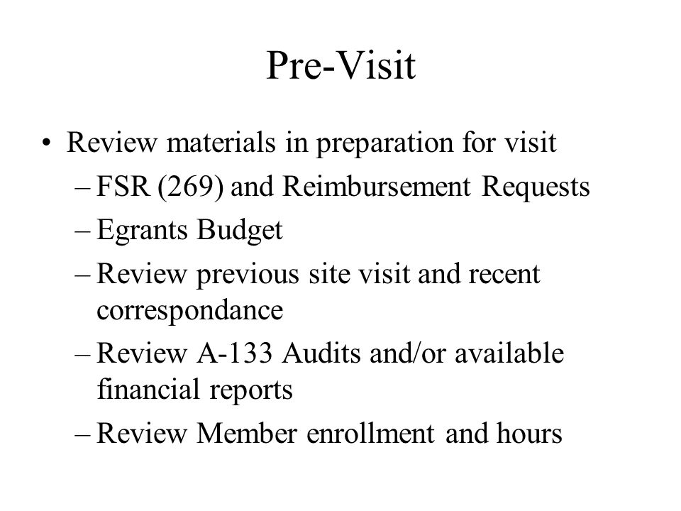 Pre-Visit Review materials in preparation for visit