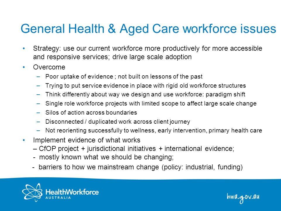 General Health & Aged Care workforce issues
