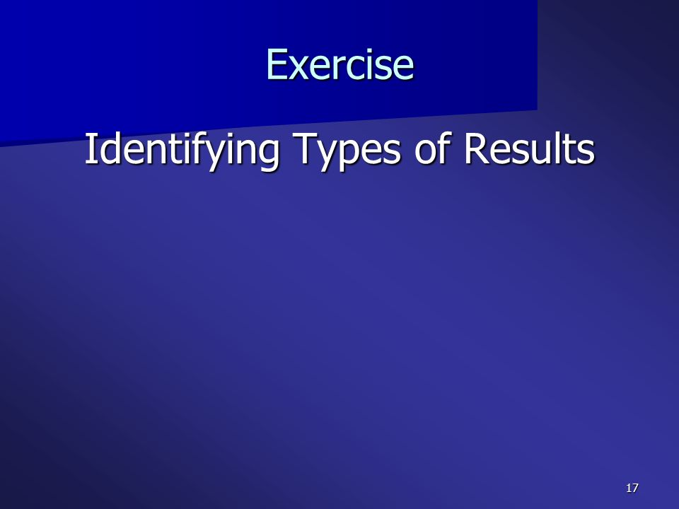 Identifying Types of Results