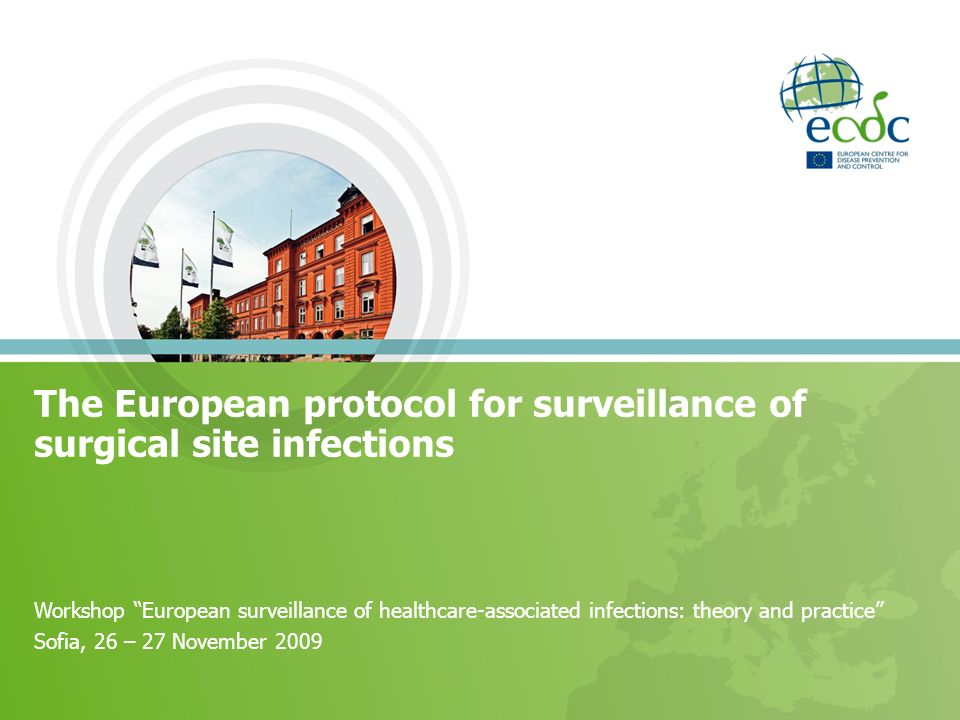 The European protocol for surveillance of surgical site infections