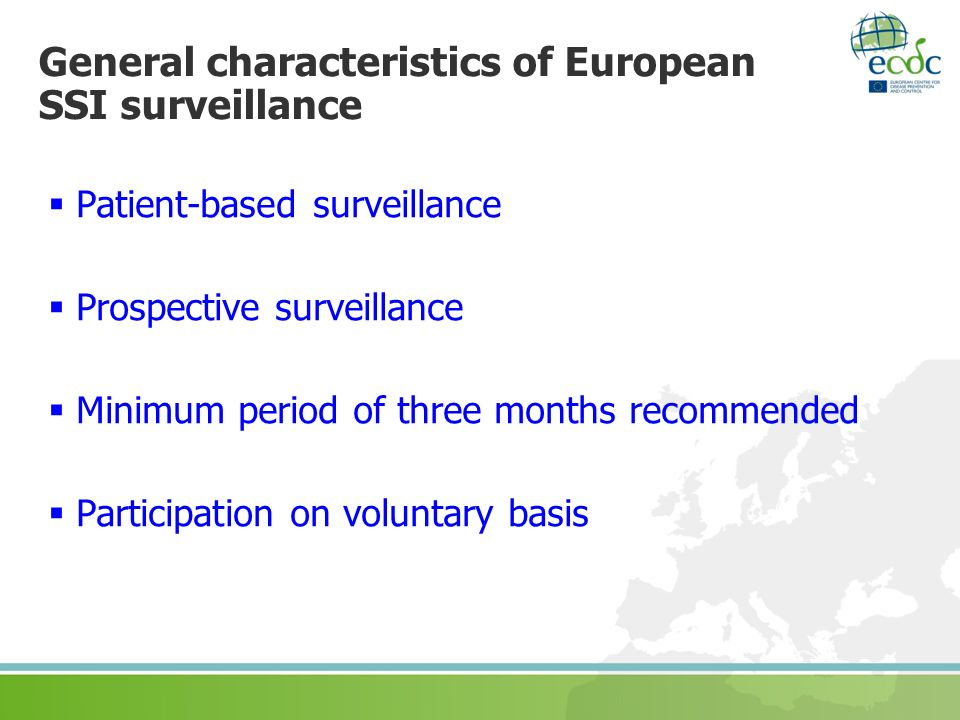 General characteristics of European SSI surveillance