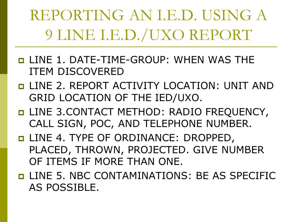 REACT TO A POSSIBLE IMPROVISED EXPLOSIVE DEVICE - ppt video online