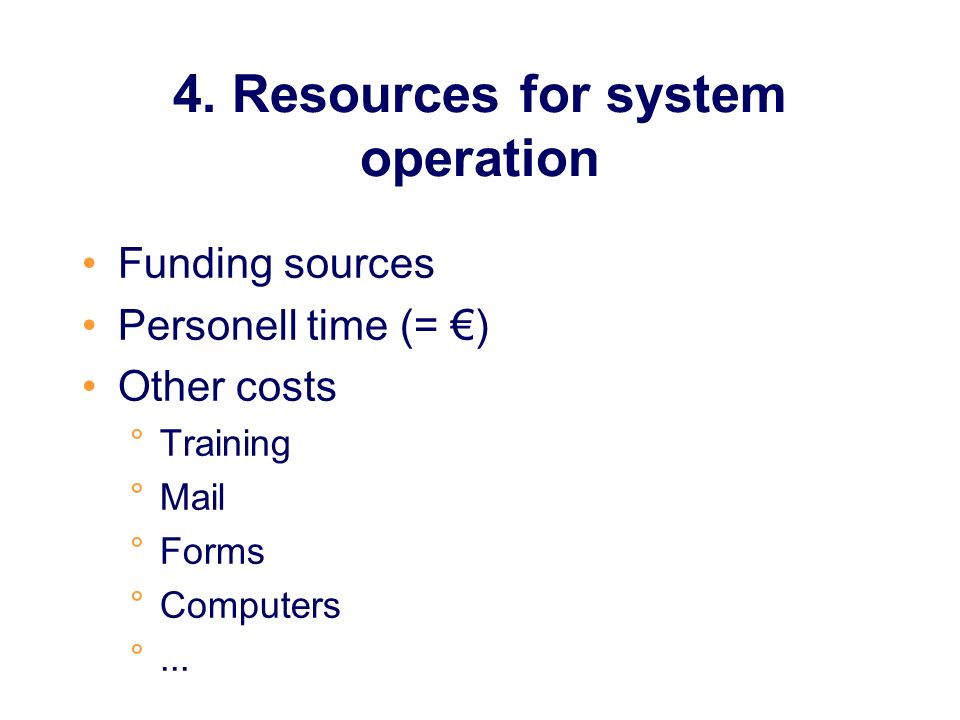 4. Resources for system operation