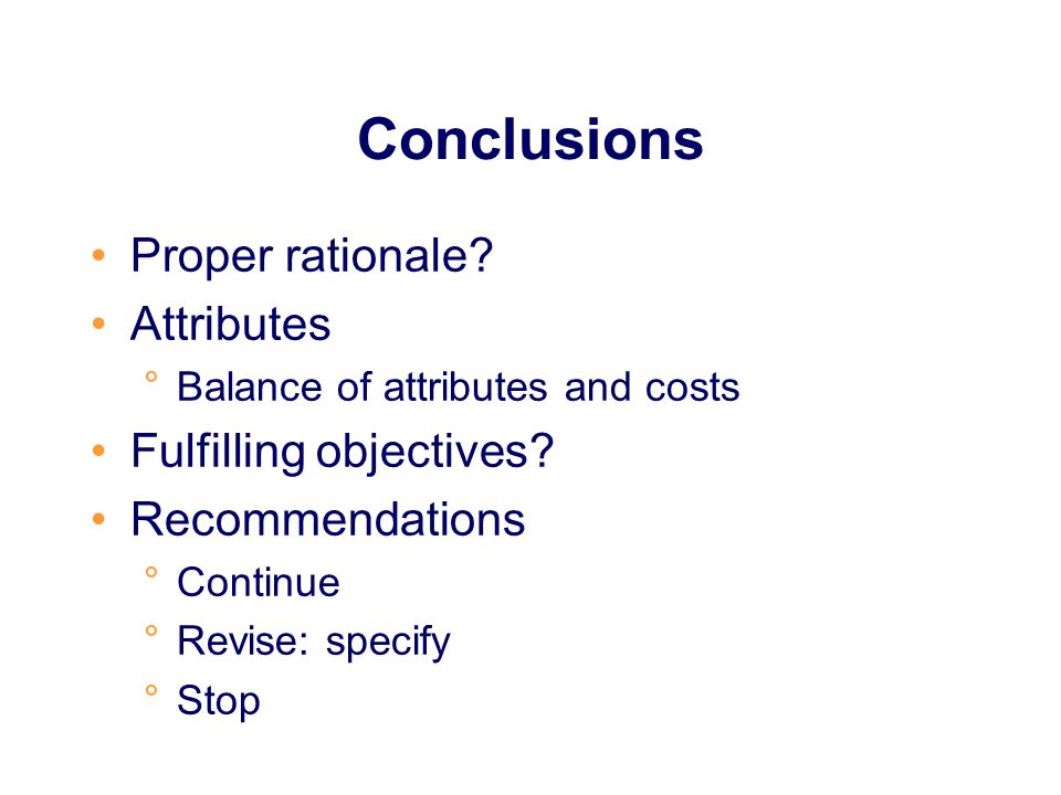Conclusions Proper rationale Attributes Fulfilling objectives