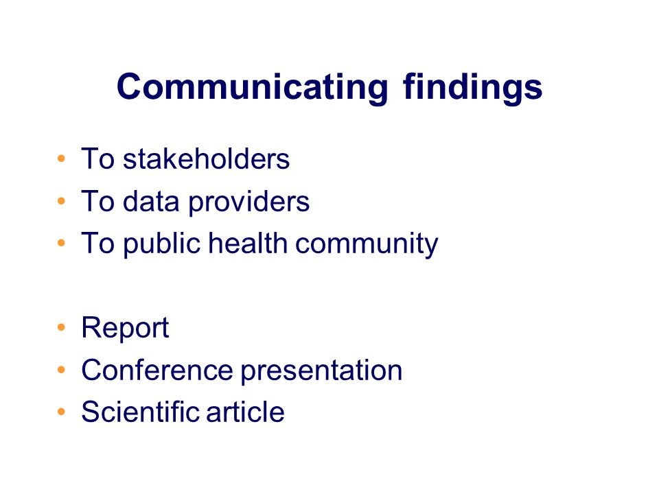 Communicating findings