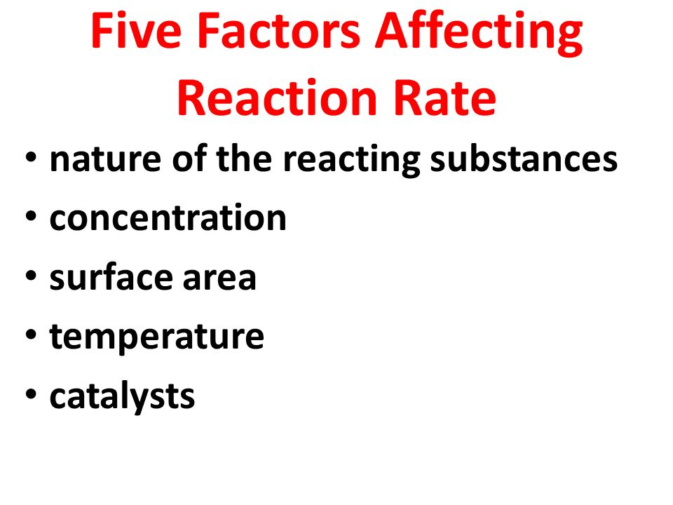 effect of surface area on reaction rate Surface area surely affects the rate of a reaction  greater the surface are greater is the rate of reaction in a reaction some bonds break and some new bonds are formed.
