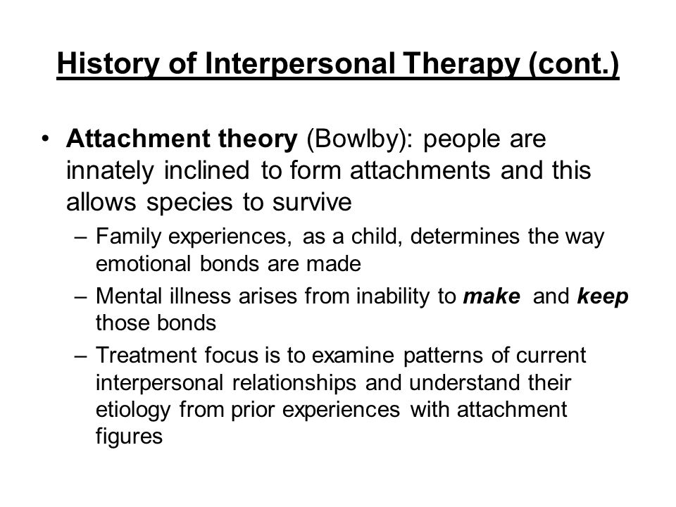 interpersonal therapy ppt video online download rh slideplayer com interpersonal therapy treatment manual dynamic interpersonal therapy manual