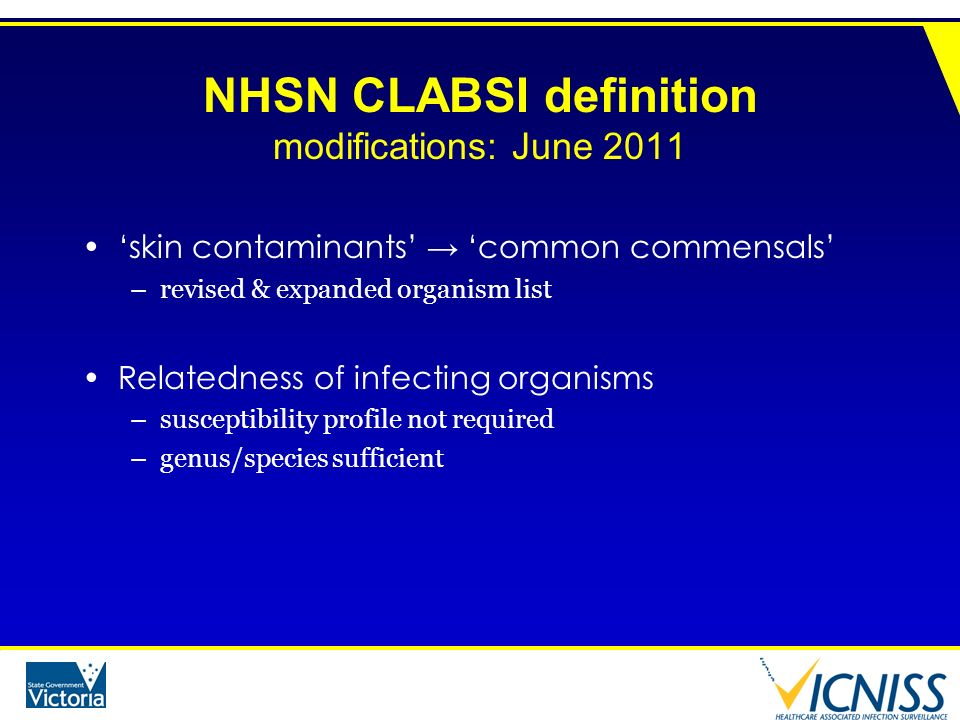 NHSN CLABSI definition modifications: June 2011