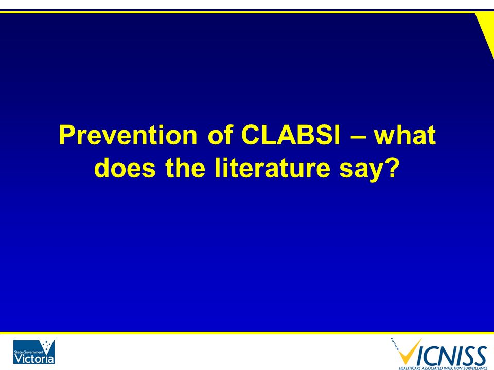 Prevention of CLABSI – what does the literature say