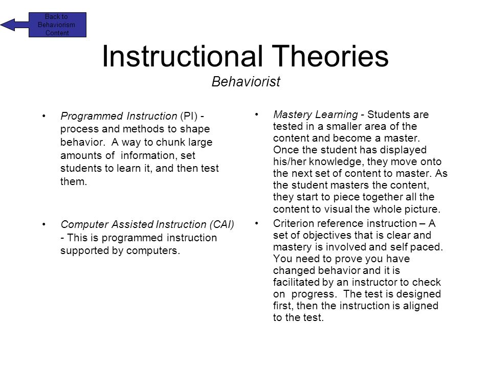 cognitivism psychology and instructional design Learning theories provide instructional designers with verified instructional since the late nineteenth century three distinct, though to some degree overlapping schools of thought have emerged and are referred to as behaviourism, cognitivism and constructivism (ertmer & newby, 1993harasim.