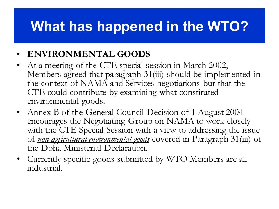What has happened in the WTO