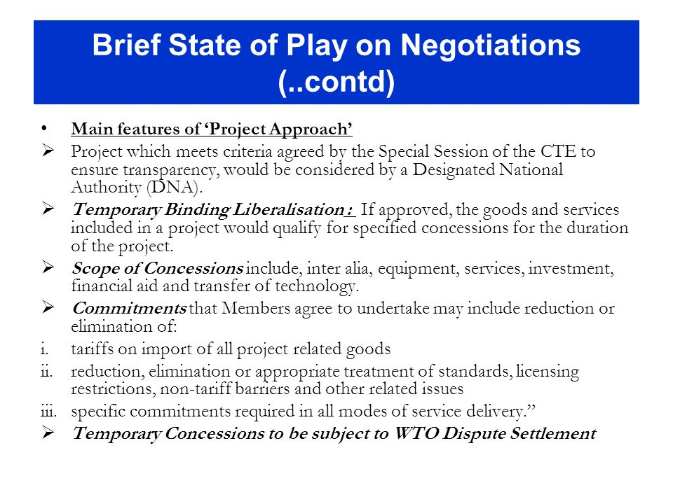 Brief State of Play on Negotiations (..contd)