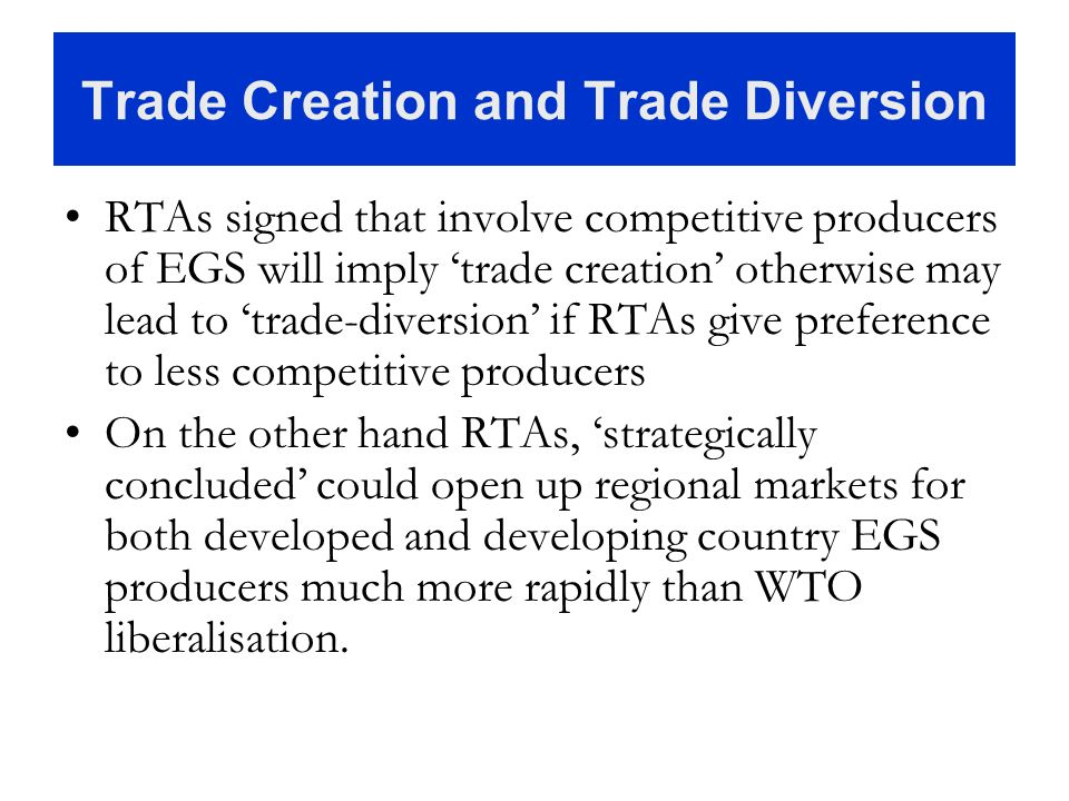 Trade Creation and Trade Diversion