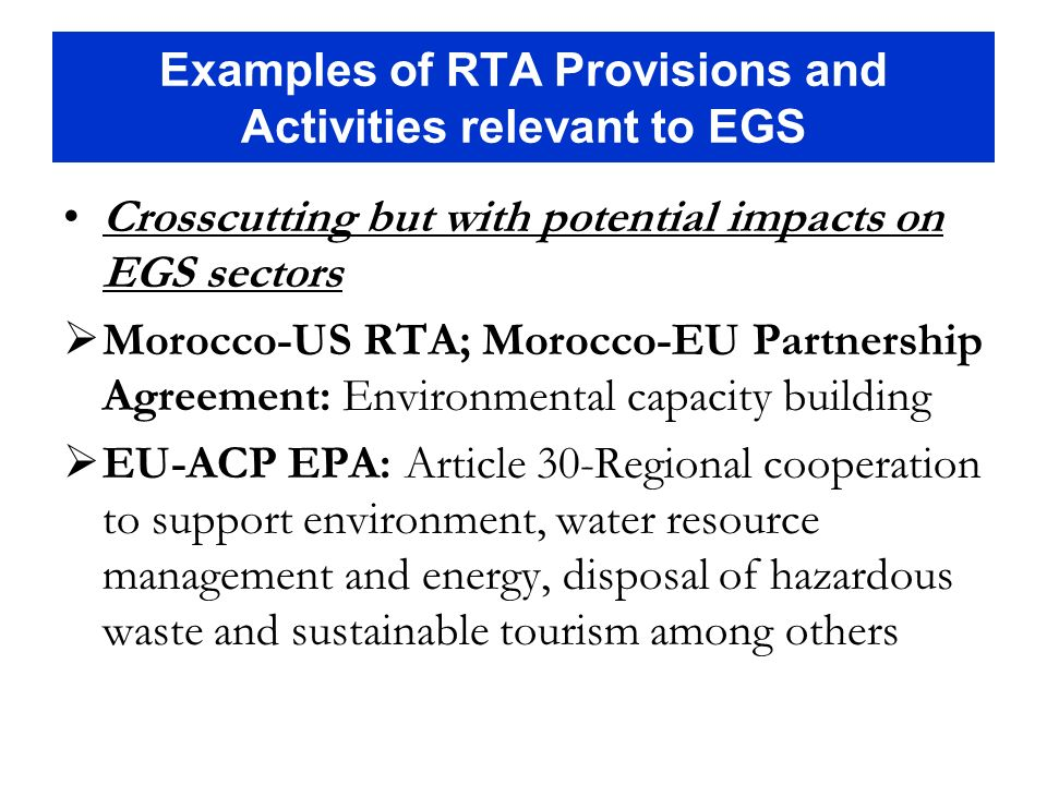 Examples of RTA Provisions and Activities relevant to EGS