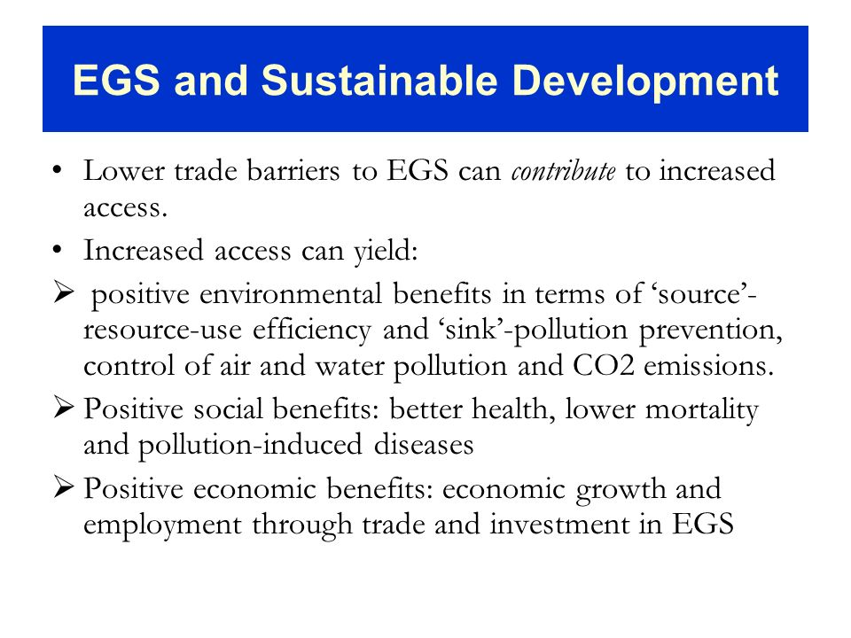 EGS and Sustainable Development