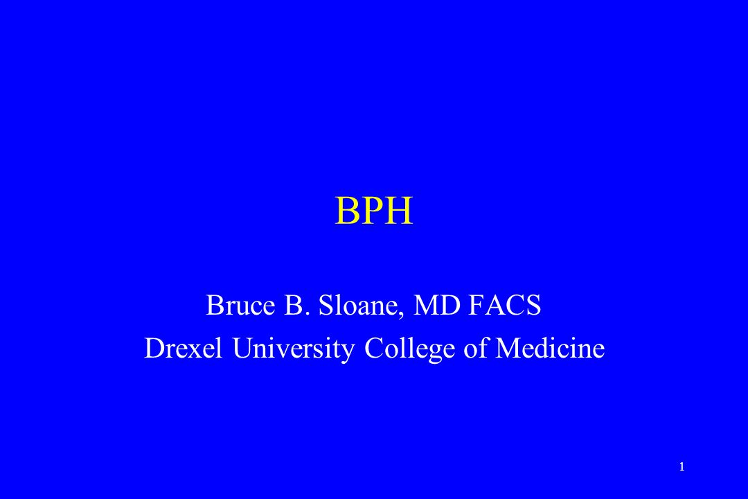 Bruce B  Sloane, MD FACS Drexel University College of