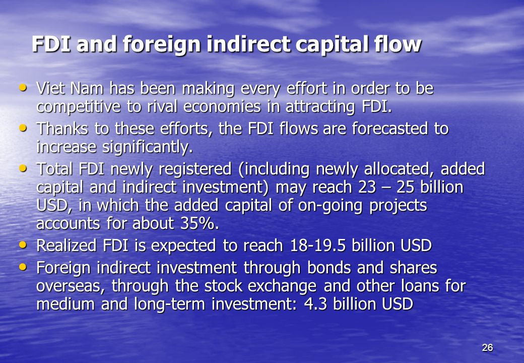 FDI and foreign indirect capital flow