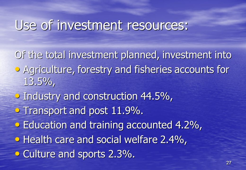 Use of investment resources: