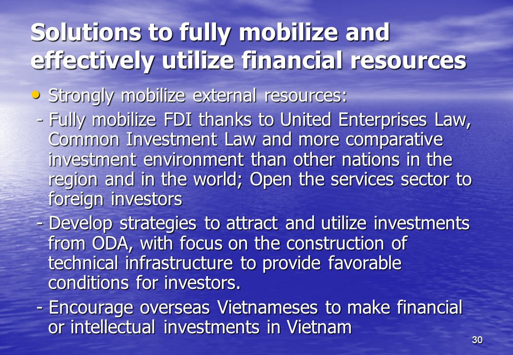 Solutions to fully mobilize and effectively utilize financial resources