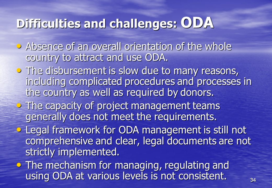 Difficulties and challenges: ODA