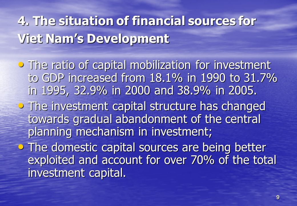 4. The situation of financial sources for Viet Nam's Development