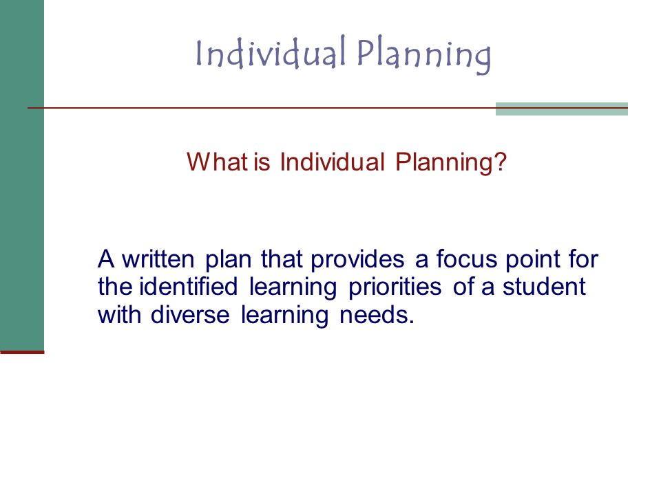 What is Individual Planning