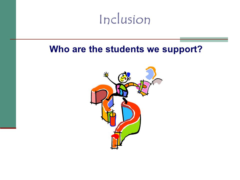 Who are the students we support