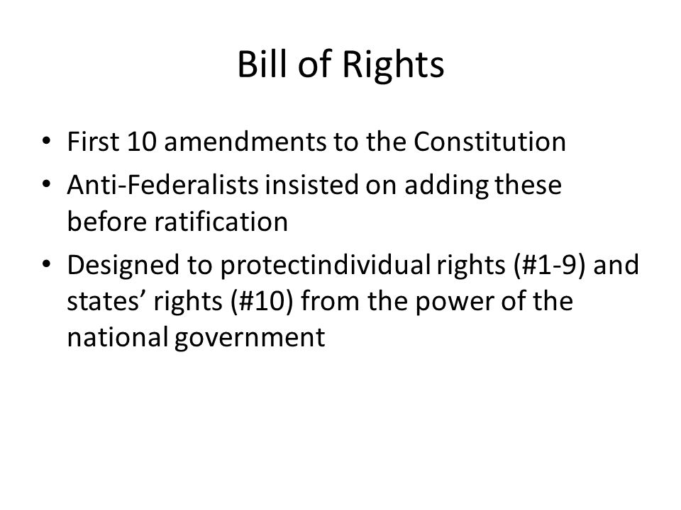 Bill of Rights First 10 amendments to the Constitution
